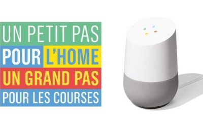 Smart Shopping : quand Google Home remplit votre panier Monoprix